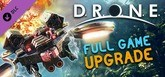 DRONE The Game - Upgrade Demo to Full Game