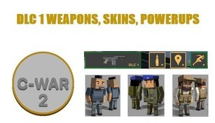 C-War 2 - DLC 1 Weapons and Skins