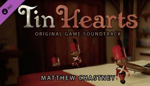 Tin Hearts Act 1 - Original Soundtrack