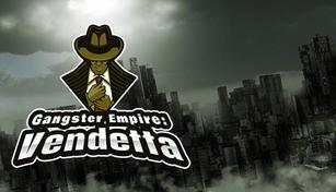 Gangster Empire: Vendetta