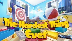 The Hardest Thing Ever