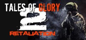 Tales Of Glory 2 - Retaliation