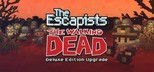 The Escapists: The Walking Dead - Deluxe Edition Upgrade