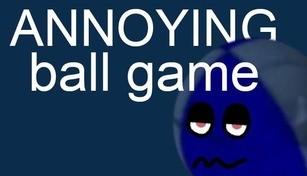 ANNOYING ball game