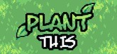 Plant This