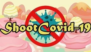 Shoot Covid-19 | 消灭新冠肺炎
