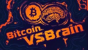 Bitcoin VS Brain