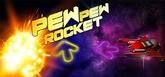 Pew Pew Rocket