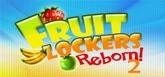Fruitlockers Reborn! 2