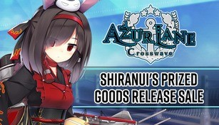 Azur Lane Crosswave - Shiranui's Prized Goods Release Sale