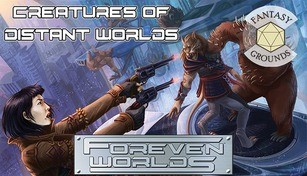 Fantasy Grounds - Foreven Worlds: Creatures of Distant Worlds