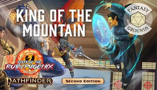 Fantasy Grounds - Pathfinder 2 RPG - Fists of the Ruby Phoenix AP 3: King of the Mountain
