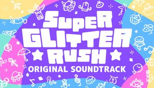Super Glitter Rush Original Soundtrack