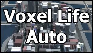 Voxel Life Auto