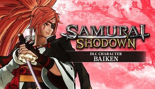 """SAMURAI SHODOWN - DLC CHARACTER """"BAIKEN"""""""