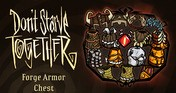 Don't Starve Together: Forge Armor Chest