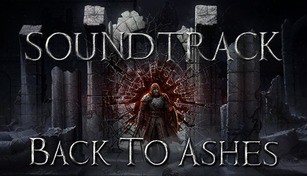 Back To Ashes Soundtrack