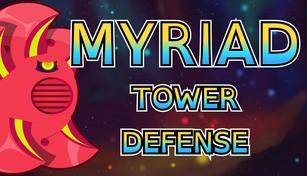 Myriad Tower Defense