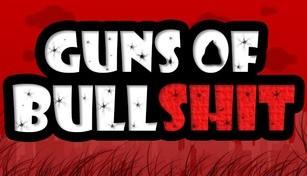 Guns of Bullshit