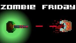 Zombie Friday