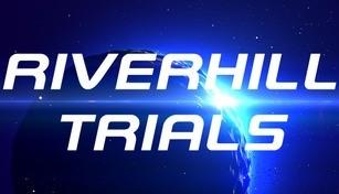 Riverhill Trials