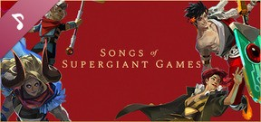 Songs of Supergiant Games: 10th Anniversary Collection