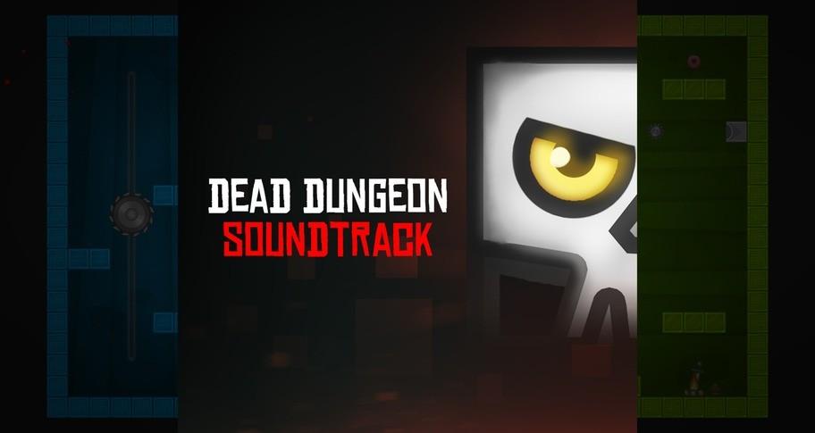 Dead Dungeon - Soundtrack + Art