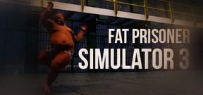 Fat Prisoner Simulator 3