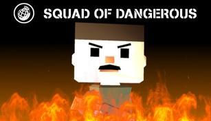 Squad Of Dangerous