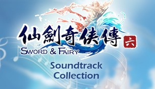 Chinese Paladin:Sword and Fairy 6 Soundtrack Collection