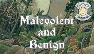 Fantasy Grounds - Malevolent and Benign I