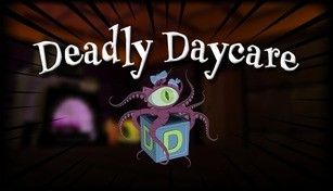 Deadly Daycare VR