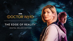 Doctor Who: The Edge of Reality - Deluxe Edition
