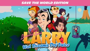 Leisure Suit Larry - Wet Dreams Dry Twice | Save the World Edition