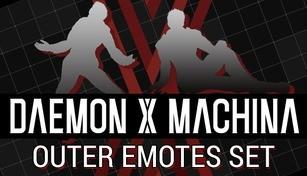 DAEMON X MACHINA - Outer Emotes Set