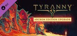Tyranny - Archon Edition Upgrade Pack